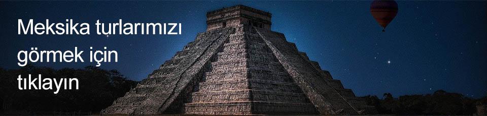 Meksika Turları